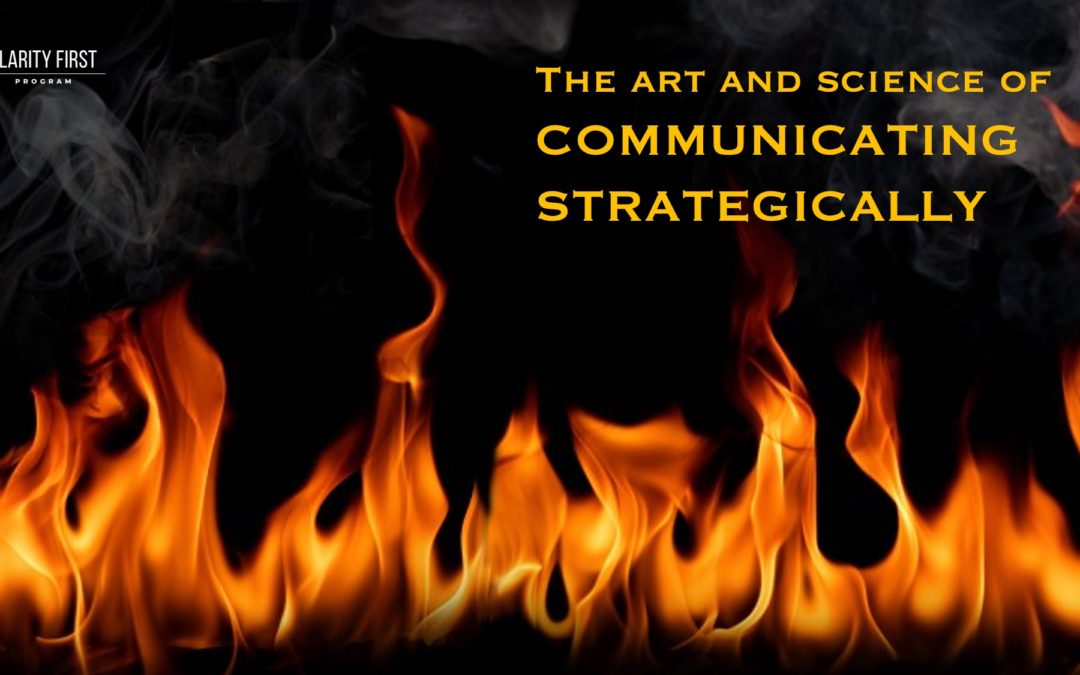The Art and Science of Communicating Strategically