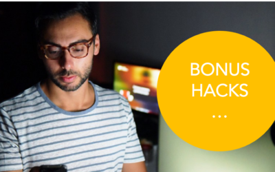 Bonus Hacks …